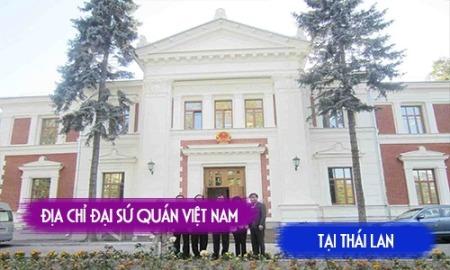 dia-chi-dai-su-quan-viet-nam-tai-thai-lan